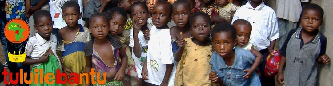tuluilebantu.org || Associazione Tuluile Bantu per la promozione e difesa dei diritti umani in Africa